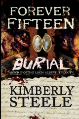 Forever Fifteen II: Burial