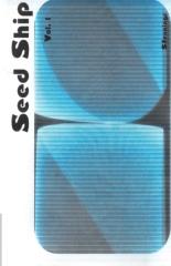 Seed Ship vol.1