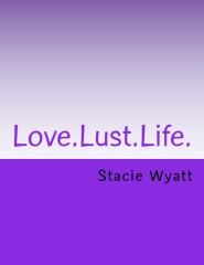 Love.Lust.Life.