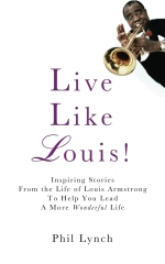 Live Like Louis!