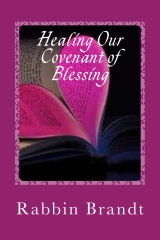 Healing Our Covenant of Blessing