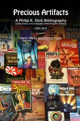 Precious Artifacts - A Philip K. Dick Bibliography, United States of America and United Kingdom Editions, 1955–2012