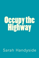 Occupy the Highway