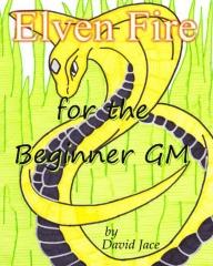 Elven Fire for the Beginner GM