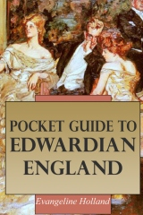 Pocket Guide to Edwardian England
