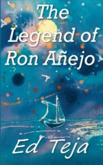 The Legend of Ron Anejo