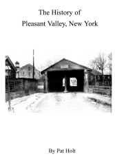 The History of Pleasant Valley, New York