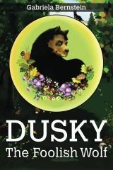 Dusky, the foolish wolf