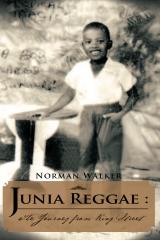 Junia Reggae :The Journey from King Street
