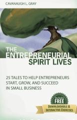 The Entrepreneurial Spirit Lives