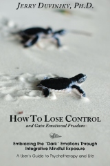 How To Lose Control And Gain Emotional Freedom