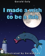 I Made A Wish To Be A Fish