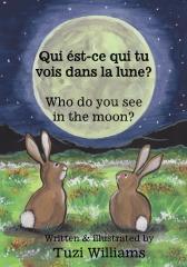 Who do you see in the moon? / Qui ést-ce qui tu vois dans la lune?
