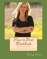 How to Heal Workbook