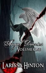 Angel Diaries Volume One