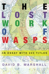 The Lost Work of Wasps