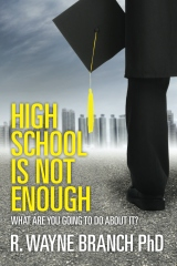 High School Is Not Enough