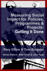 Measuring Social Impact for Policies, Programmes and Projects:  Getting It Done