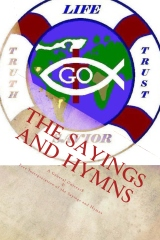 The Sayings and Hymns