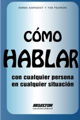 Cómo HABLAR con cualquier persona en cualquier situación