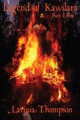 Legend of Kawilara Part 1: Fire