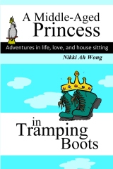 A Middle-Aged Princess in Tramping Boots