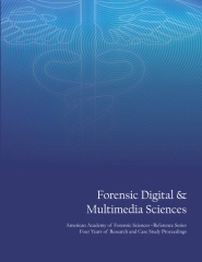 Forensic Digital & Multimedia Sciences