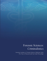 Forensic Sciences: Criminalistics Volume 1