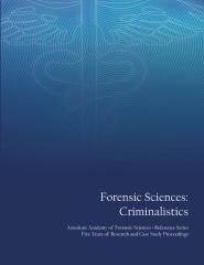 Forensic Sciences: Criminalistics Volume 2