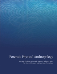 Forensic Physical Anthropology