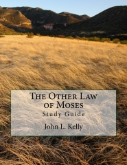 The Other Law of Moses - Study Guide