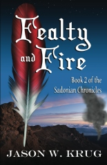 Fealty and Fire