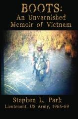 BOOTS: An Unvarnished Memoir of Vietnam