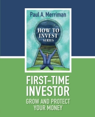 First-Time Investor: Grow and Protect Your Money