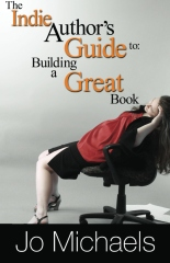 The Indie Author's Guide to: Building a Great Book