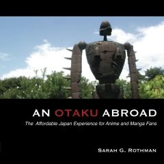 An Otaku Abroad