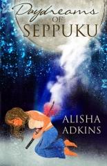 Daydreams of Seppuku