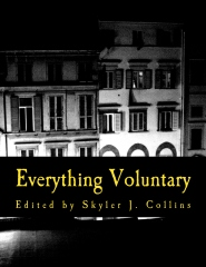 Everything Voluntary (Large Print Edition)