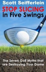 Stop Slicing in Five Swings