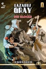 The Adventures of Lazarus Gray Volume 2: Die Glocke