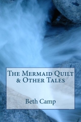 The Mermaid Quilt & Other Tales