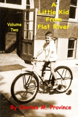 A Little Kid From Flat River: Volume Two
