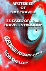 Mysteries Of Time Travel: 35 Cases Of Time Travel Intrusion?