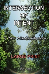 Intersection of Intent - Large Print