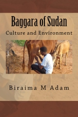 Baggara of Sudan: Culture and Environment