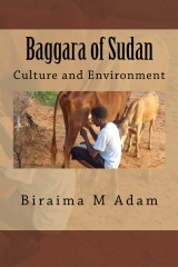 Baggara of Sudan: Culture and Environment