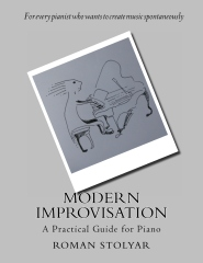 Modern Improvisation: A Practical Guide for Piano