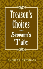 Treason's Choices: Seovann's Tale