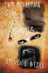 Two Oklahoma Ghost Stories