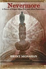 Nevermore: A Novel of Edgar Allan Poe and Allan Pinkerton